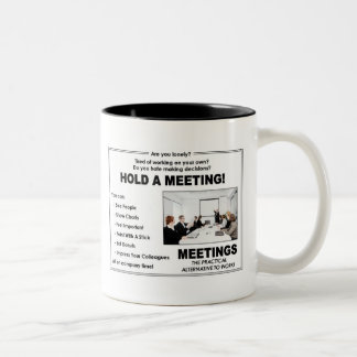Hold A Meeting! Two-Tone Mug