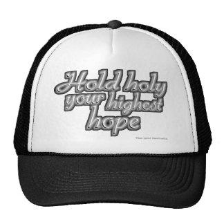 Hold Holy Your Highest Hope (Nietzsche) Trucker Hats