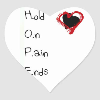 Hold On Pain Ends Heart Sticker