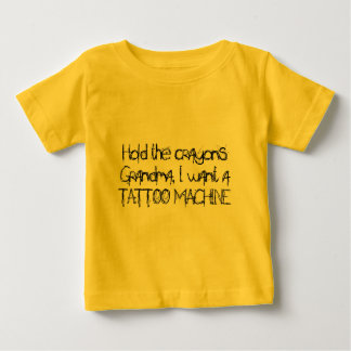 Hold the crayons baby T-Shirt