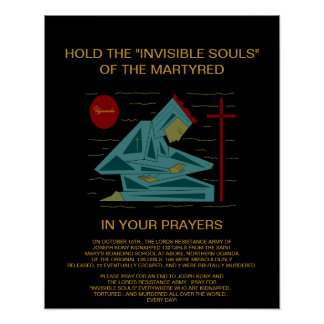hold the invisible souls of the martyred... print