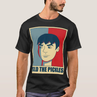Hold The Pickles Shirt-002 T-Shirt