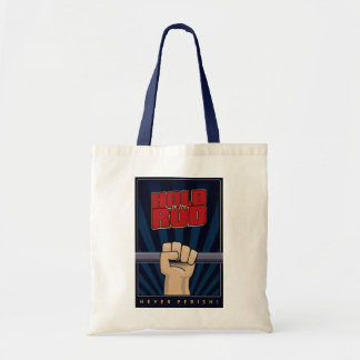Hold the the Rod tote bag.