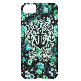 Hold Tight Stay strong rockabilly nautical floral iPhone 5C Case