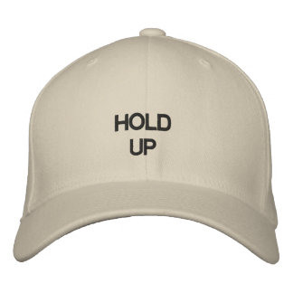 Hold Up Dad Hat
