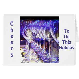 """HOLDIDAY TOAST"" FOR YOU AND ME MERRY CHRISTMAS GREETING CARD"