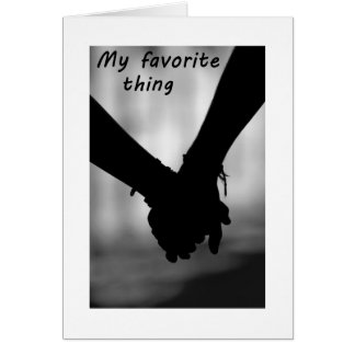 HOLDING HANDS AND YOUR KISSES FAV THINGS CARD