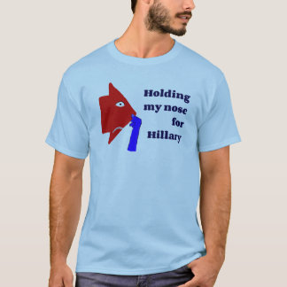 Holding My Nose For Hillary T-Shirt (blue)