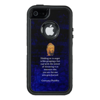 Holding On To Anger Inspirational Buddha Quote OtterBox iPhone 5/5s/SE Case