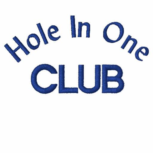 """Hole In One Club"""