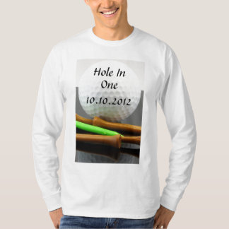 Hole In One Tee Shirt