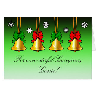 Holiday Christmas Card with Bells for a Caregiver