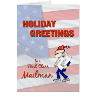 Holiday Greetings to a First Class Mailman Card