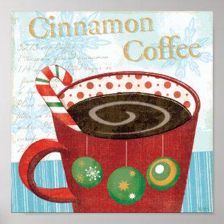 Holiday Mug with Cinnamon Coffee Poster