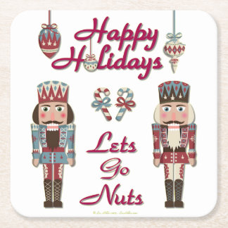 Holiday Nutcracker Lets Go Nuts Square Paper Coaster