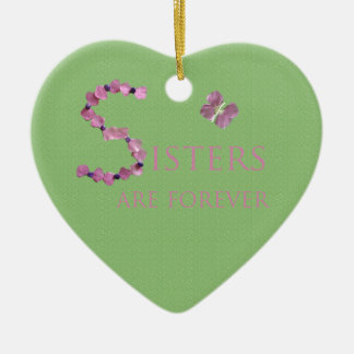 Holiday Sisters Are Forever Ceramic Heart Decoration