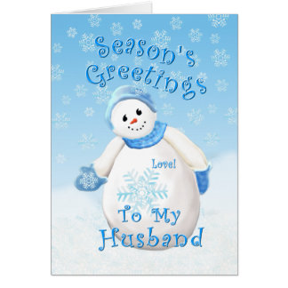 Holiday Snowman Love for Husband Card