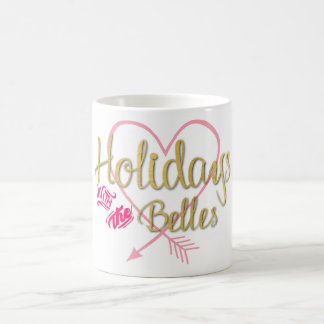 Holidays with the Belles Coffee Mug