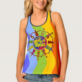holiES - WE ARE ALL HOLIES + your backgr. Tank Top