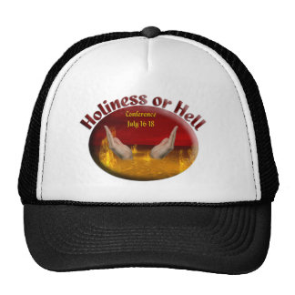 Holiness or Hell Trucker Hats