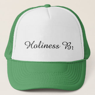 HolinessBr Trucker Hat