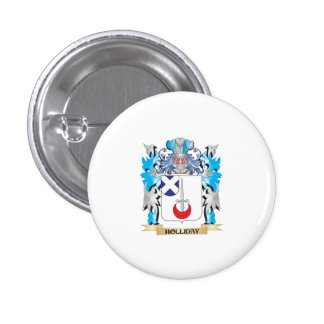 Holliday Coat of Arms - Family Crest Pinback Button