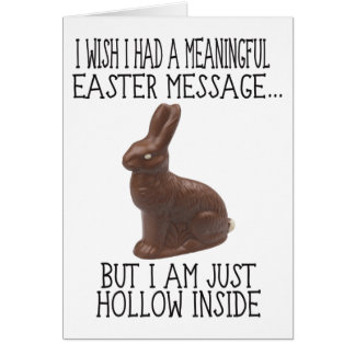 Hollow Inside Funny Easter Card