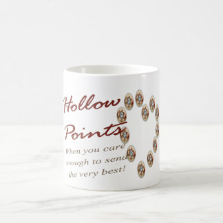 Hollow Points - When you care enough to send - mug