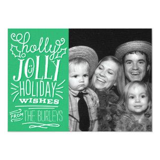 Holly Jolly Holiday Wishes Photo Christmas Card 13 Cm X 18 Cm Invitation Card