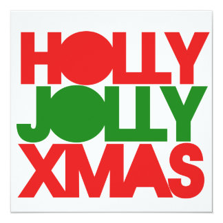 Holly Jolly XMAS Christmas 13 Cm X 13 Cm Square Invitation Card