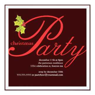 Holly Party Christmas or Holiday Invitation