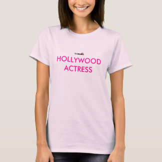 HOLLYWOOD ACTRESS T-Shirt
