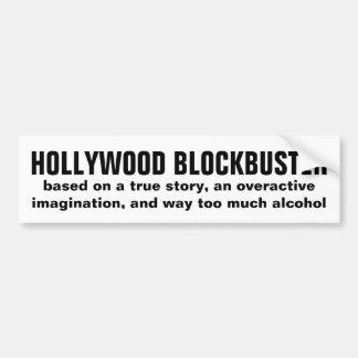 HOLLYWOOD BLOCKBUSTER: based on a true story ... Bumper Sticker