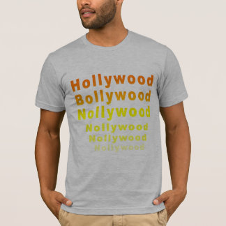 Hollywood Bollywood Nollywood T-Shirt