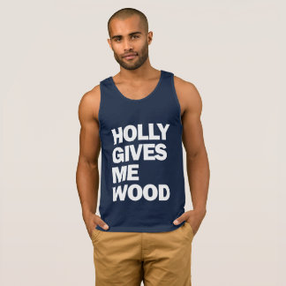 HOLLYWOOD. HOLLY GIVES ME WOOD. SINGLET