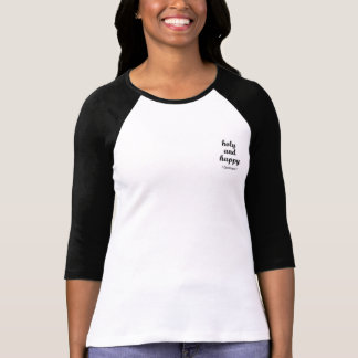 Holy and Happy (1 Corinthians 7) T-Shirt