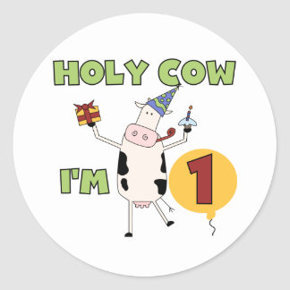 Holy Cow I'm 1 Tshirts and Gifts Round Sticker