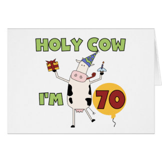 Holy Cow I'm 70 Birthday Tshirts and Gifts Greeting Card