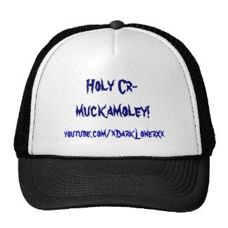 Holy Cr-muckamoley! Cap
