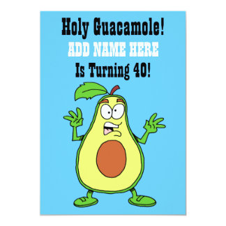 Holy Guacamole Someone Is Turning 40 Avocado Card