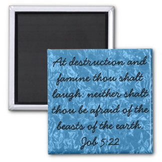 Holy laughter bible verse Job 5:22 Square Magnet