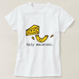 holy macaroni T-Shirt
