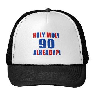 HOLY MOLY 90 ALREADY CAP