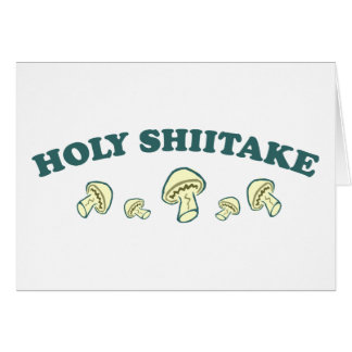 Holy Shiitake Greeting Card
