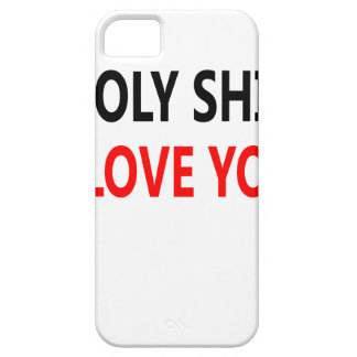 Holy Shit I Love You(1) iPhone 5 Cover