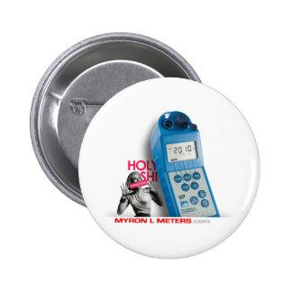 HOLY Ultrameter Pinback Button