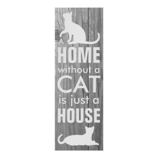 Home and Cat Gray Wood Effect Typographic Poster