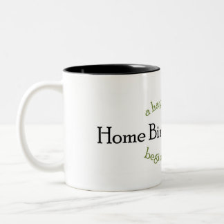 Home Birth Advocate Two-Tone Coffee Mug