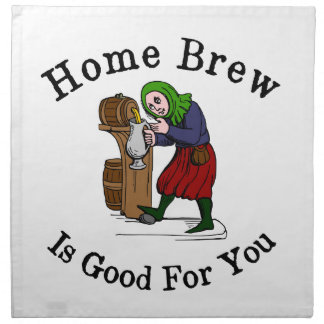 Home Brew Is Good for You Napkin