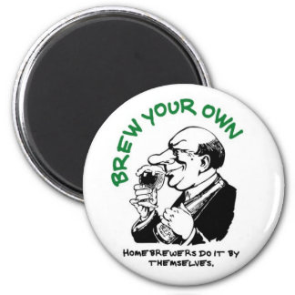 Home Brewers Do It By Themselves 6 Cm Round Magnet